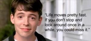 life-moves-pretty-fast